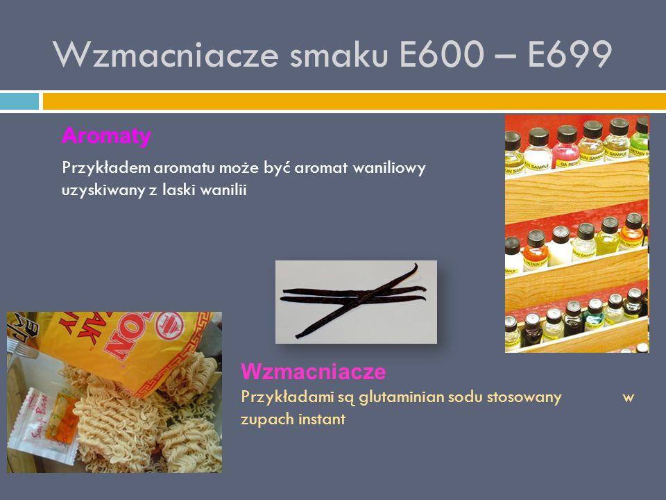 Wzmacniacze smaku E600 – E699 Aromaty Wzmacniacze
