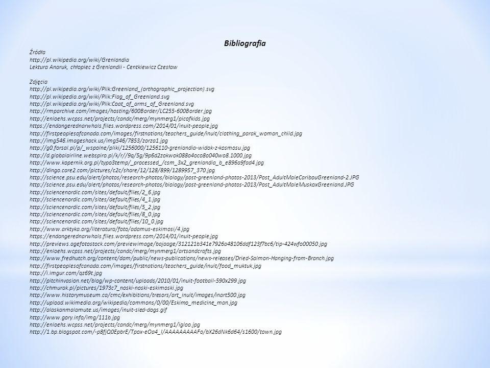Bibliografia Źródła http://pl.wikipedia.org/wiki/Grenlandia