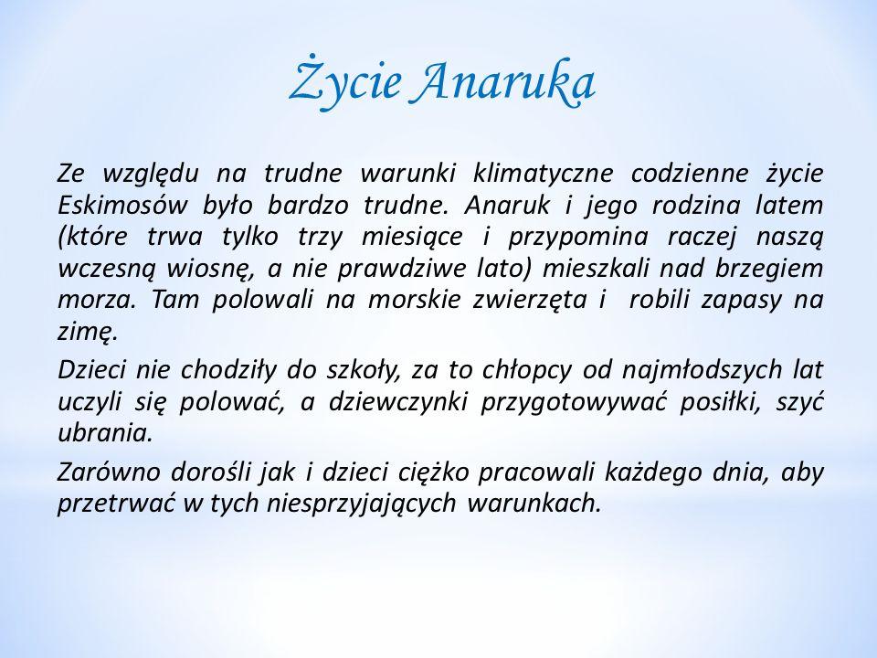 Życie Anaruka