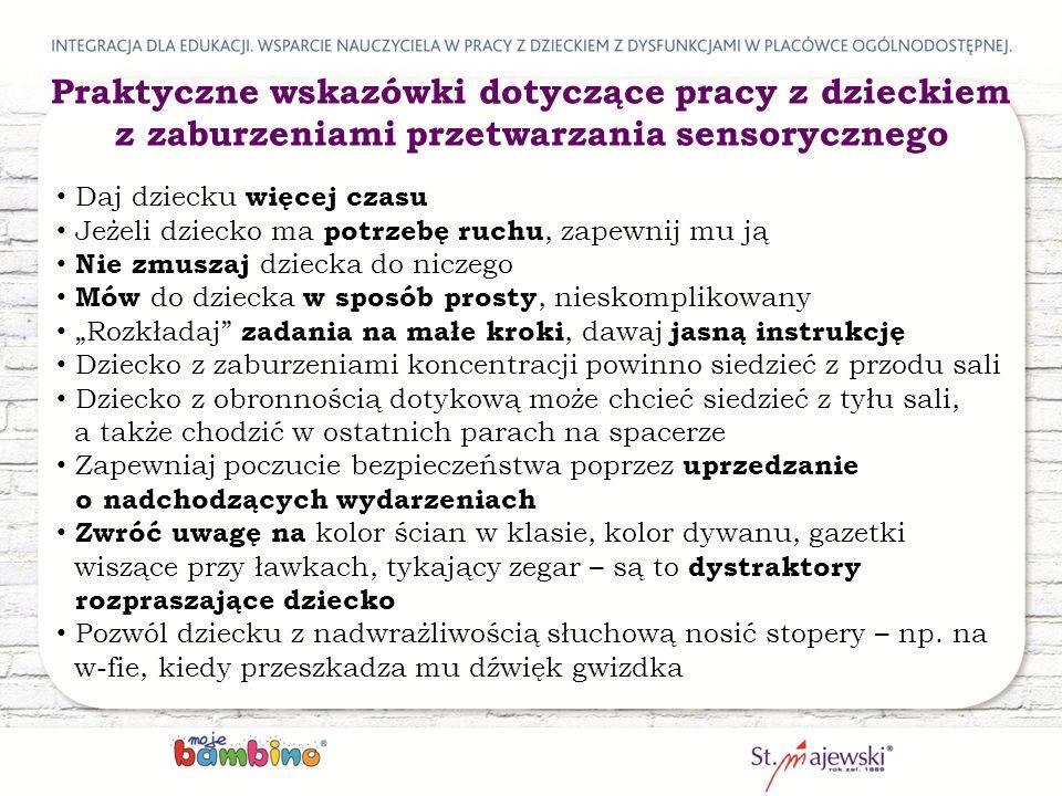 Praktyczne wskazówki dotyczące pracy z dzieckiem z zaburzeniami przetwarzania sensorycznego