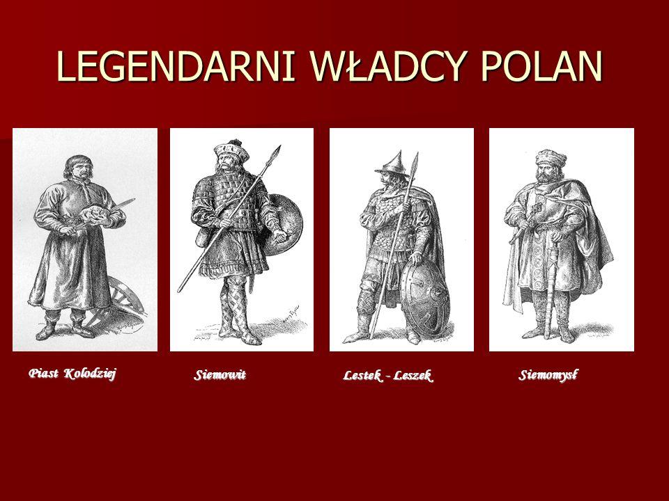 LEGENDARNI WŁADCY POLAN