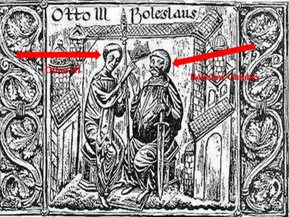 Otton III Bolesław Chrobry
