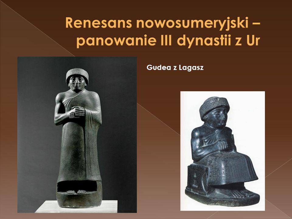 Renesans nowosumeryjski – panowanie III dynastii z Ur