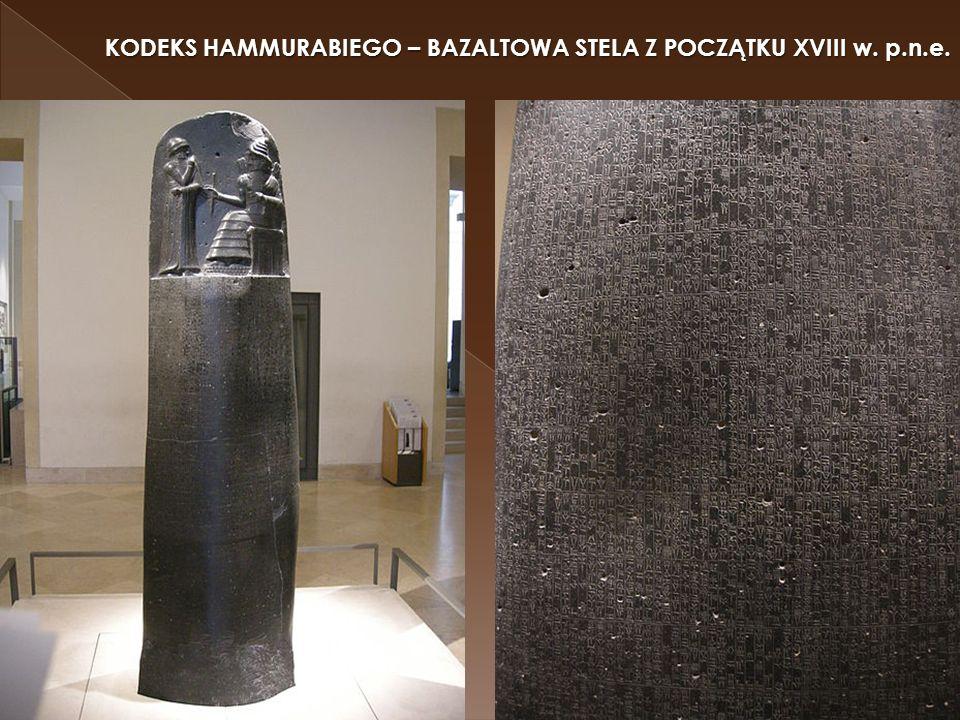 KODEKS HAMMURABIEGO – BAZALTOWA STELA Z POCZĄTKU XVIII w. p.n.e.