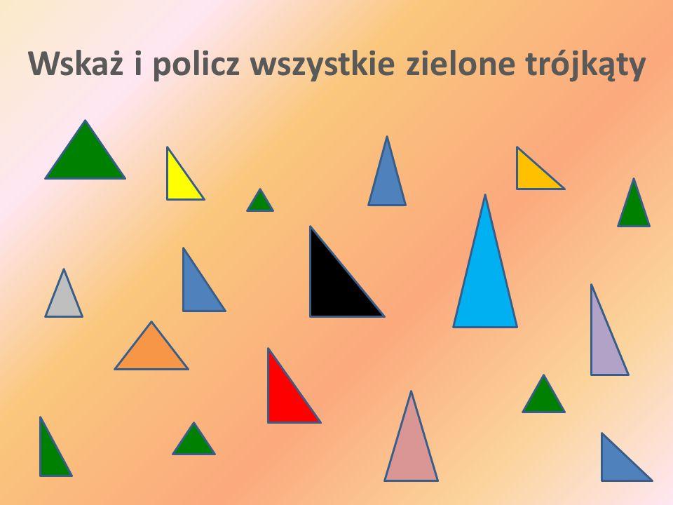 Wskaż i policz wszystkie zielone trójkąty