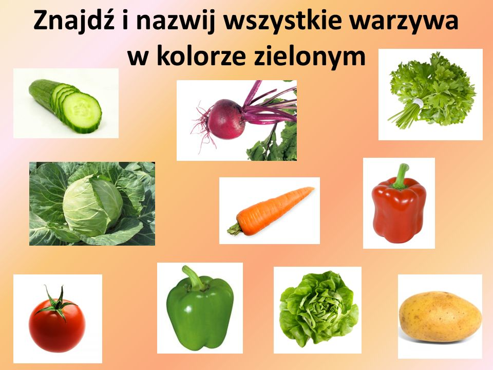 Znajdź i nazwij wszystkie warzywa w kolorze zielonym