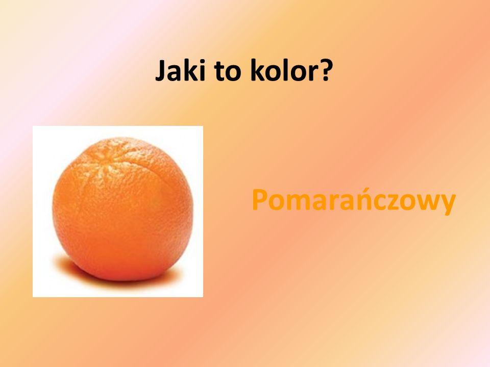 Jaki to kolor Pomarańczowy