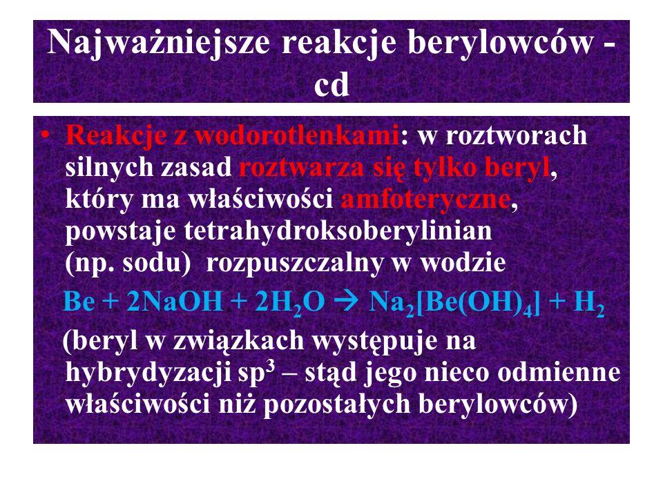 Najważniejsze reakcje berylowców - cd