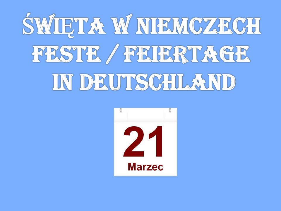 ŚWIĘTA W NIEMCZECH Feste / feiertage in deutschland