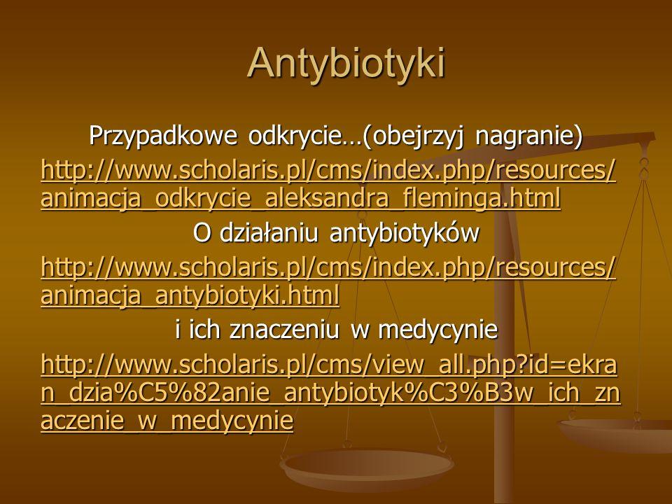 Antybiotyki Przypadkowe odkrycie…(obejrzyj nagranie)