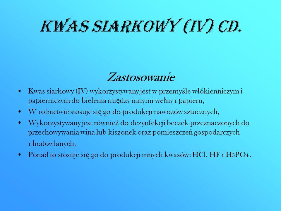 Kwas siarkowy (IV) CD. Zastosowanie