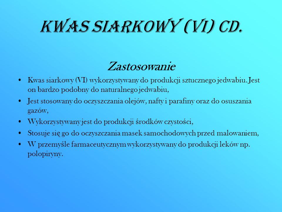 Kwas siarkowy (VI) CD. Zastosowanie