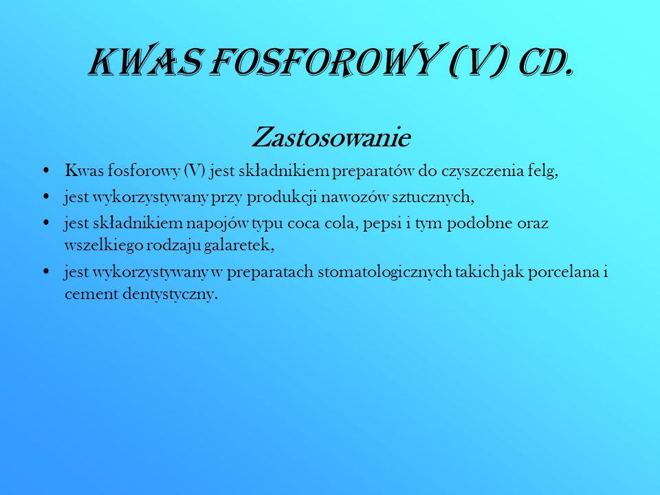 Kwas fosforowy (V) CD. Zastosowanie