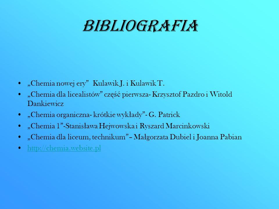 "Bibliografia ""Chemia nowej ery Kulawik J. i Kulawik T."