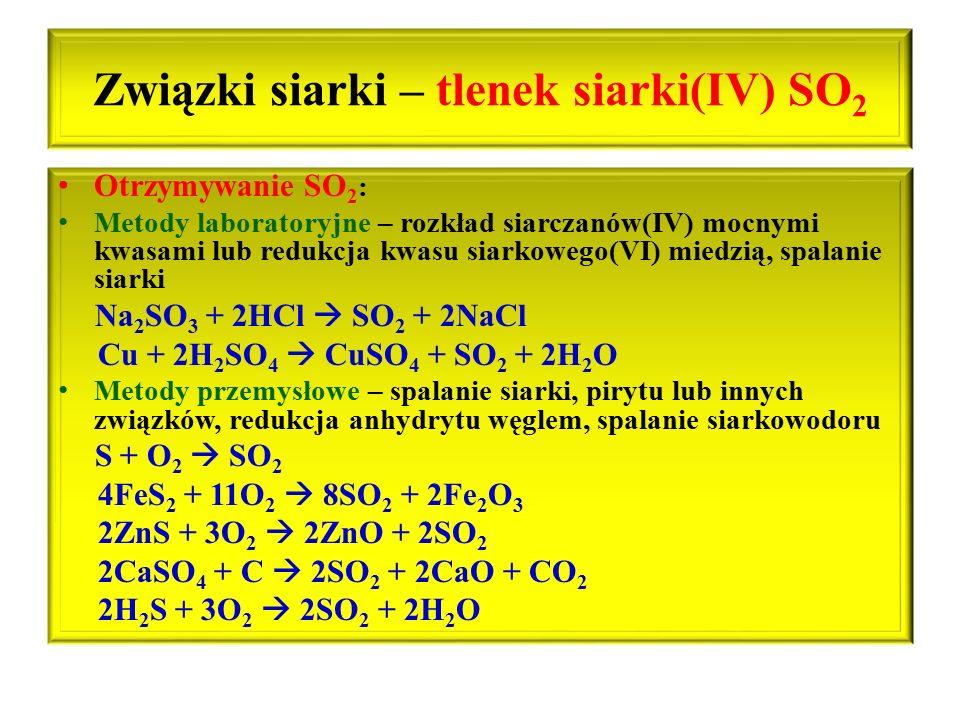 Związki siarki – tlenek siarki(IV) SO2