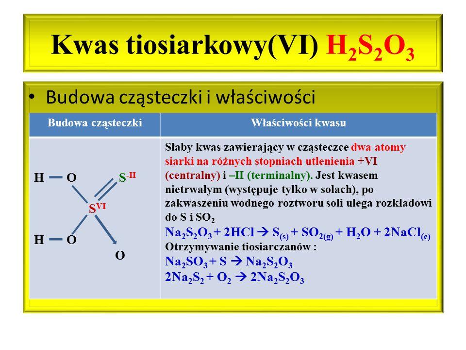 Kwas tiosiarkowy(VI) H2S2O3