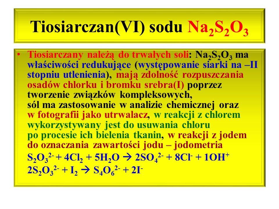 Tiosiarczan(VI) sodu Na2S2O3