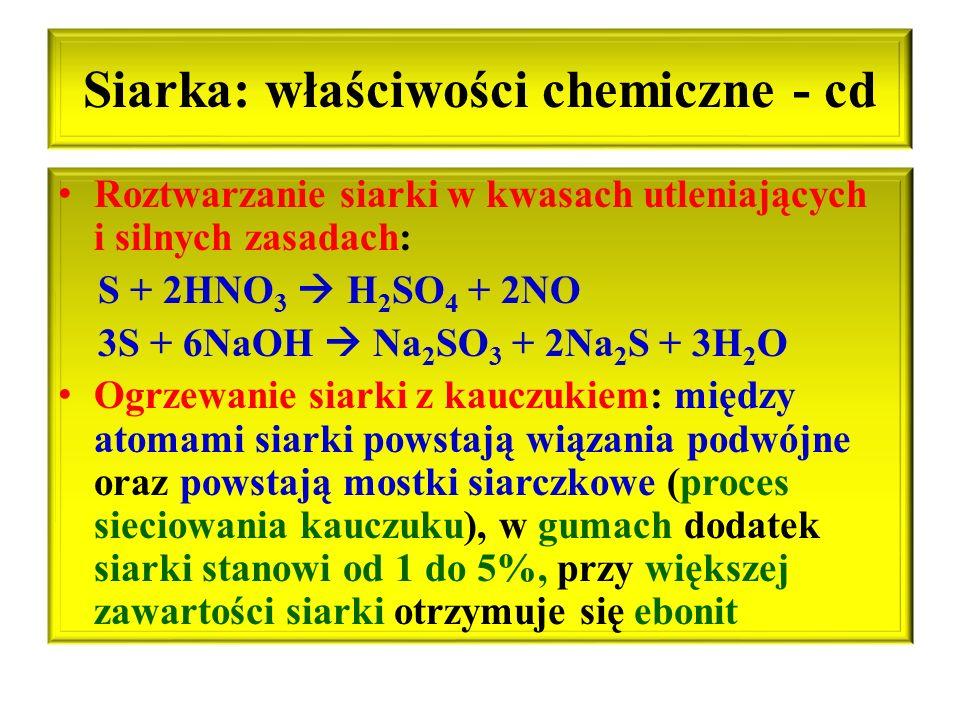 Siarka: właściwości chemiczne - cd