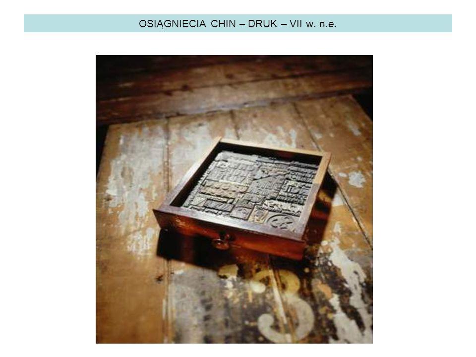 OSIĄGNIECIA CHIN – DRUK – VII w. n.e.