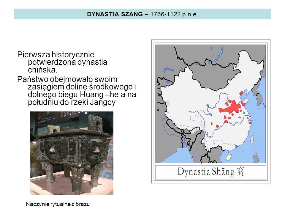 Pierwsza historycznie potwierdzona dynastia chińska.