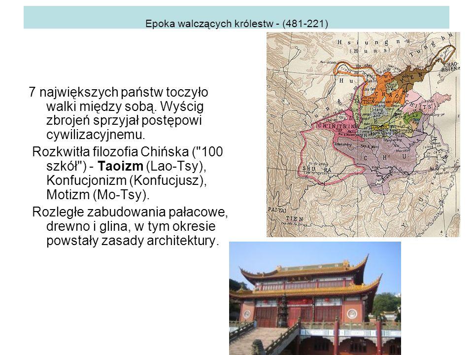 Epoka walczących królestw - (481-221)