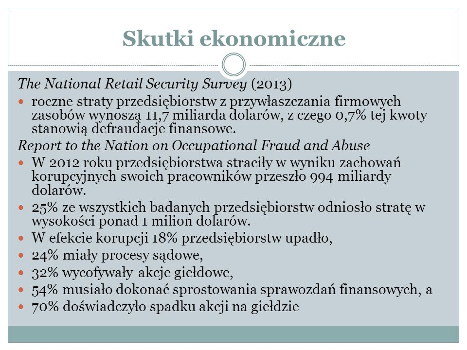 Skutki ekonomiczne The National Retail Security Survey (2013)