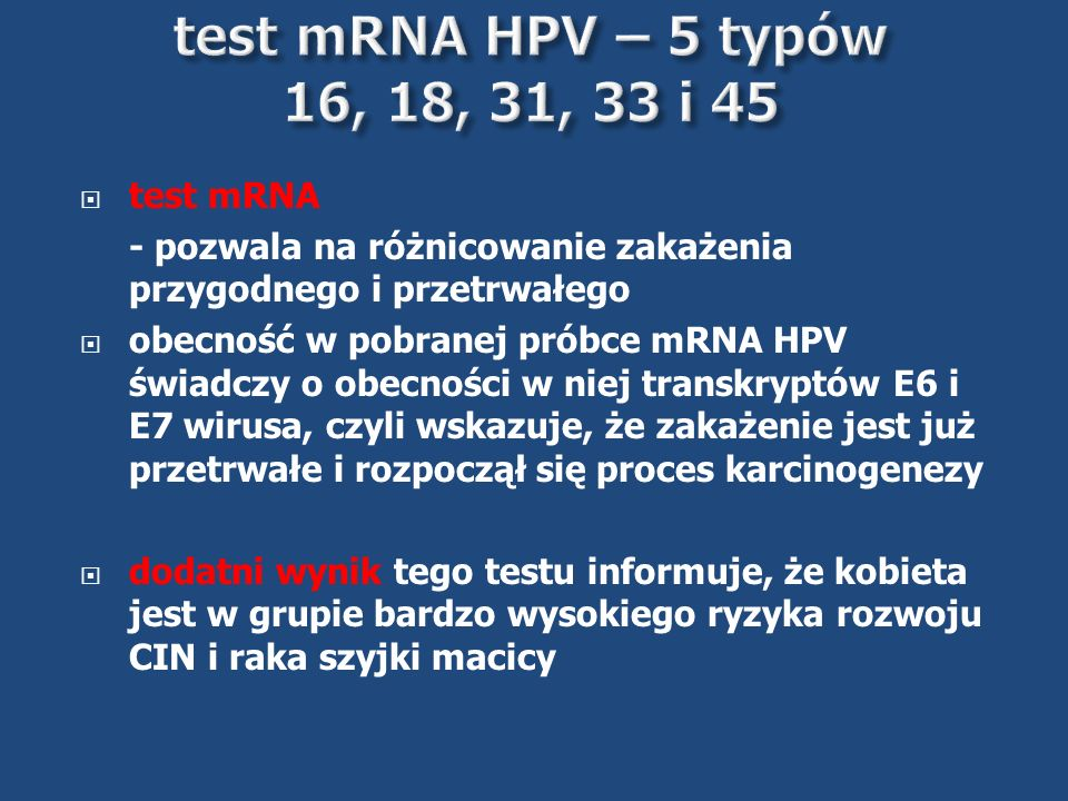 test mRNA HPV – 5 typów 16, 18, 31, 33 i 45 test mRNA