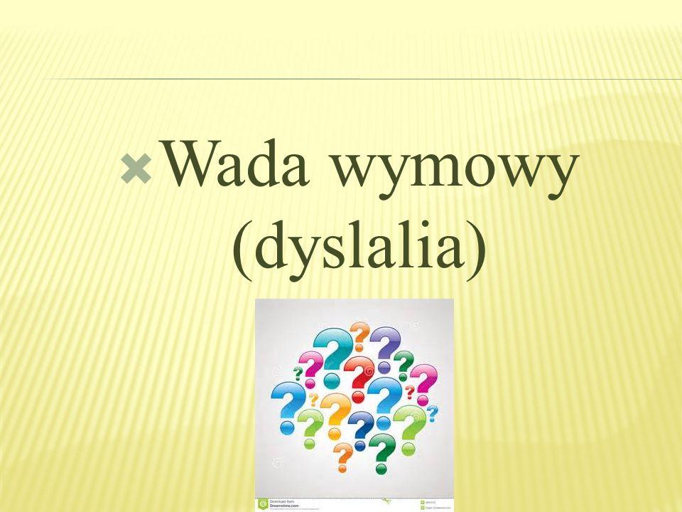 Wada wymowy (dyslalia)
