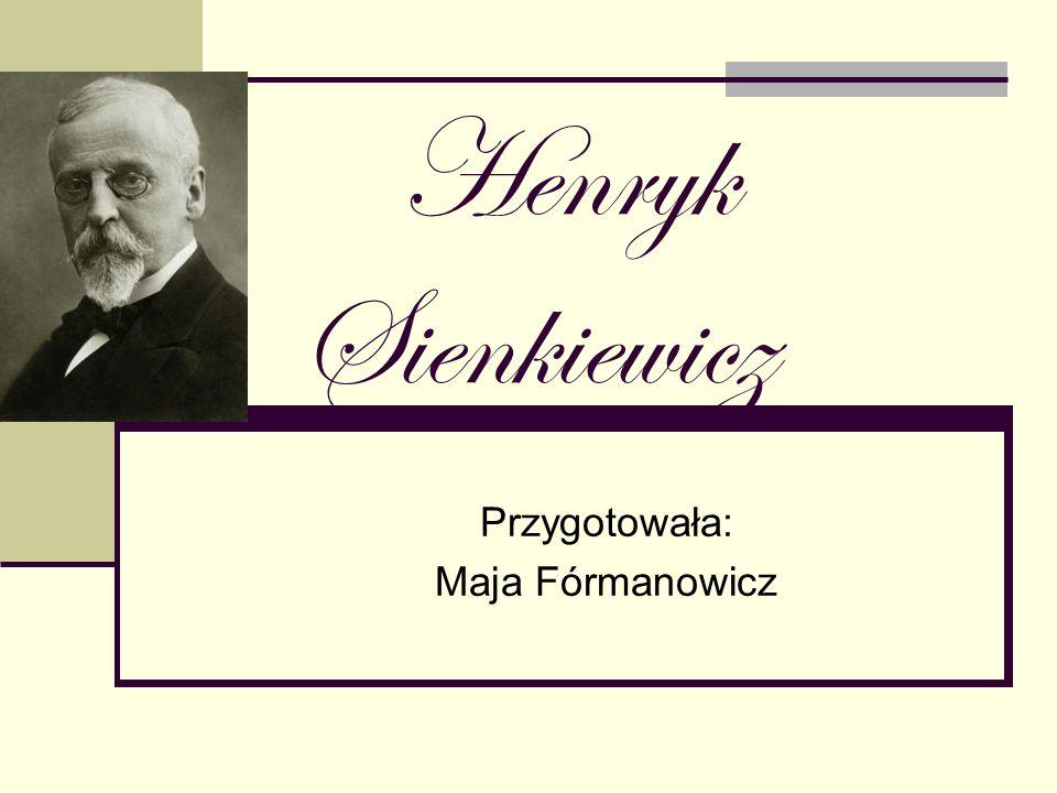 Przygotowała: Maja Fórmanowicz