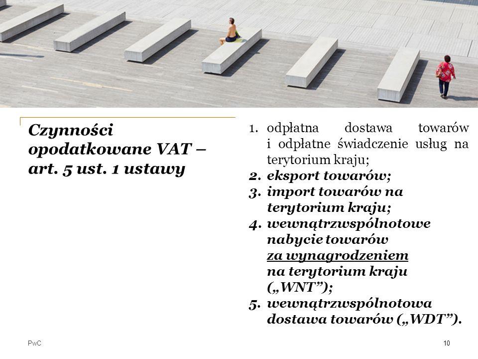 Czynności opodatkowane VAT – art. 5 ust. 1 ustawy