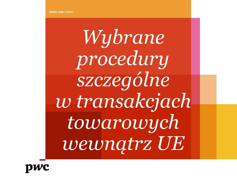 Wybrane procedury szczególne w transakcjach towarowych wewnątrz UE