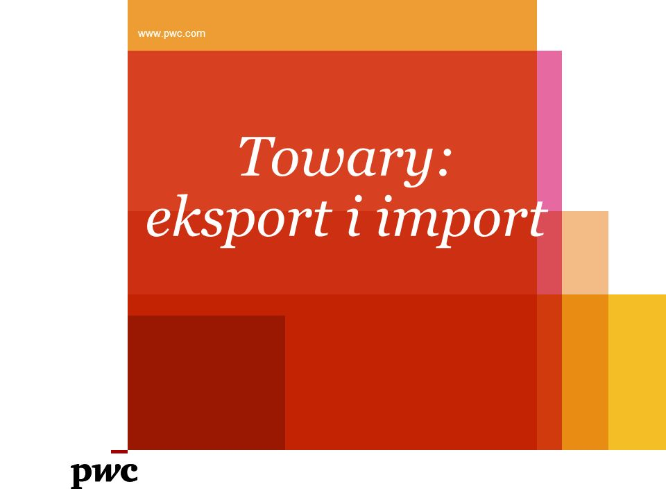 Towary: eksport i import