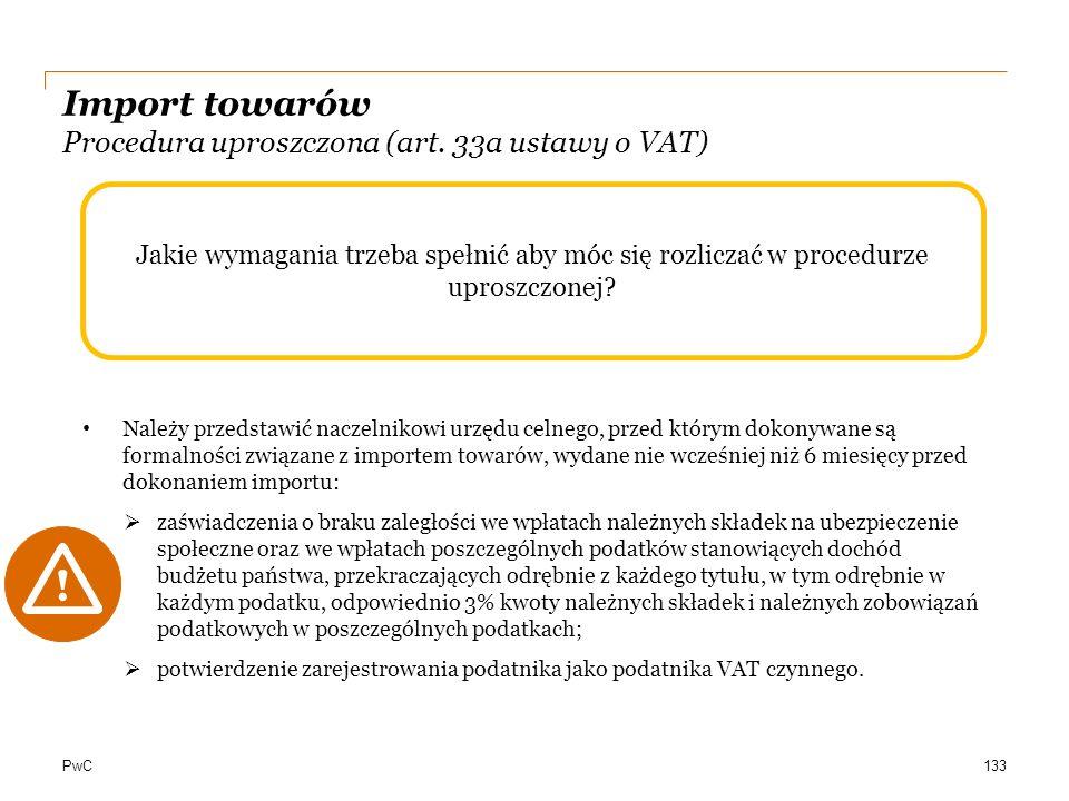 Import towarów Procedura uproszczona (art. 33a ustawy o VAT)