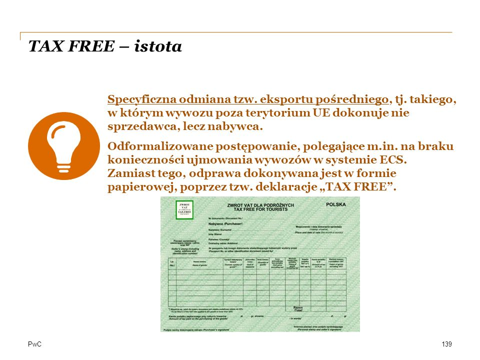 TAX FREE – istota