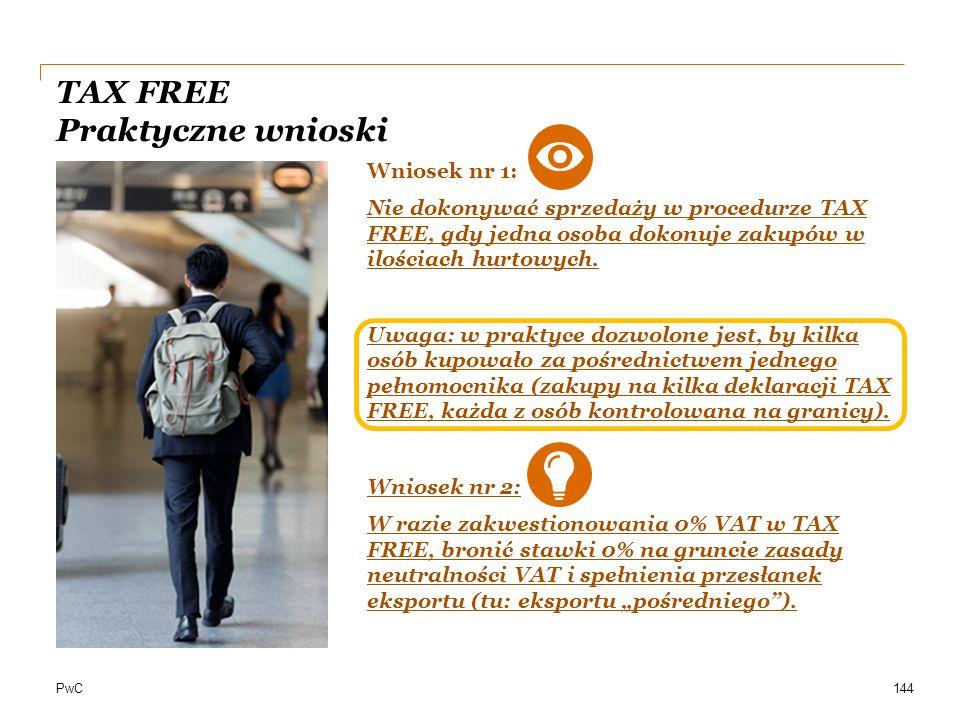 TAX FREE Praktyczne wnioski
