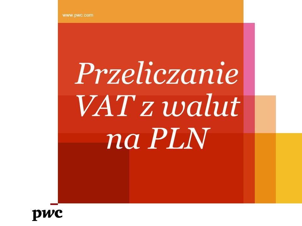 Przeliczanie VAT z walut na PLN