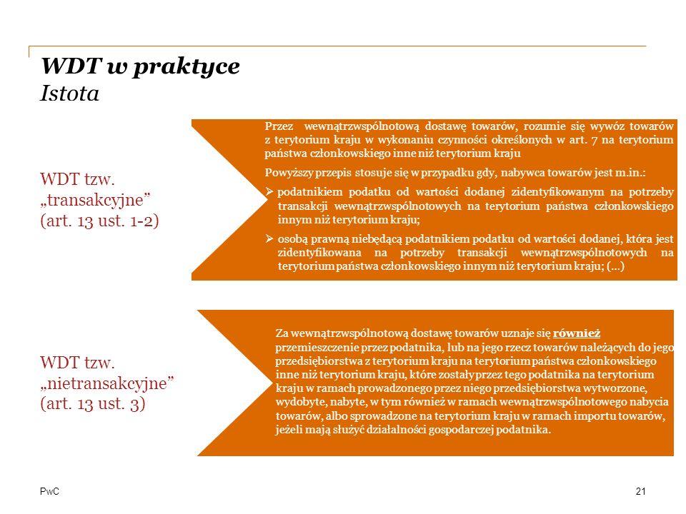 """WDT w praktyce Istota WDT tzw. """"transakcyjne (art. 13 ust. 1-2)"""