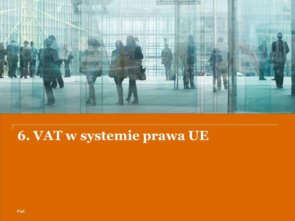 6. VAT w systemie prawa UE