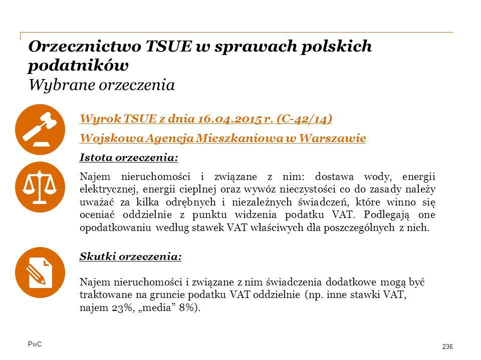 Orzecznictwo TSUE w sprawach polskich podatników Wybrane orzeczenia
