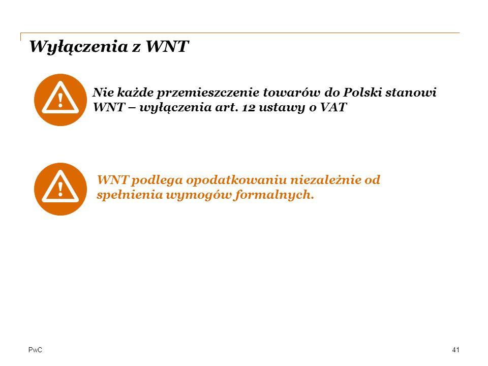 Wyłączenia z WNT Nie każde przemieszczenie towarów do Polski stanowi WNT – wyłączenia art. 12 ustawy o VAT.