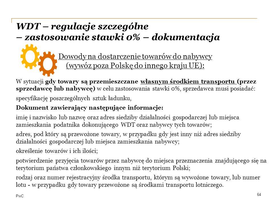 WDT – regulacje szczególne – zastosowanie stawki 0% – dokumentacja