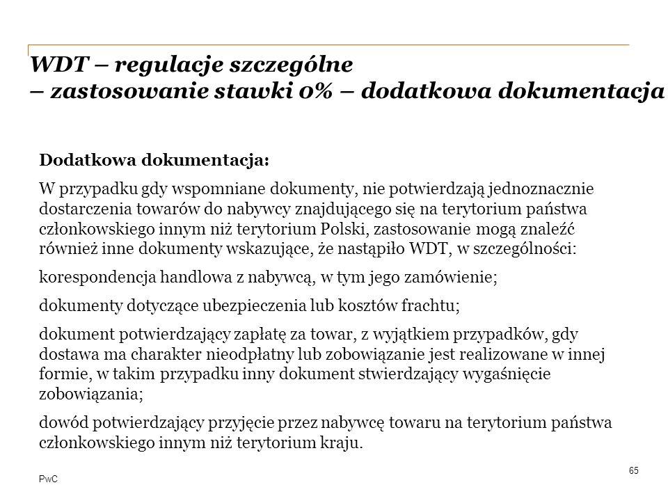 WDT – regulacje szczególne – zastosowanie stawki 0% – dodatkowa dokumentacja