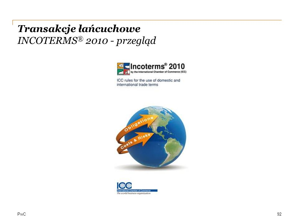 Transakcje łańcuchowe INCOTERMS® 2010 - przegląd
