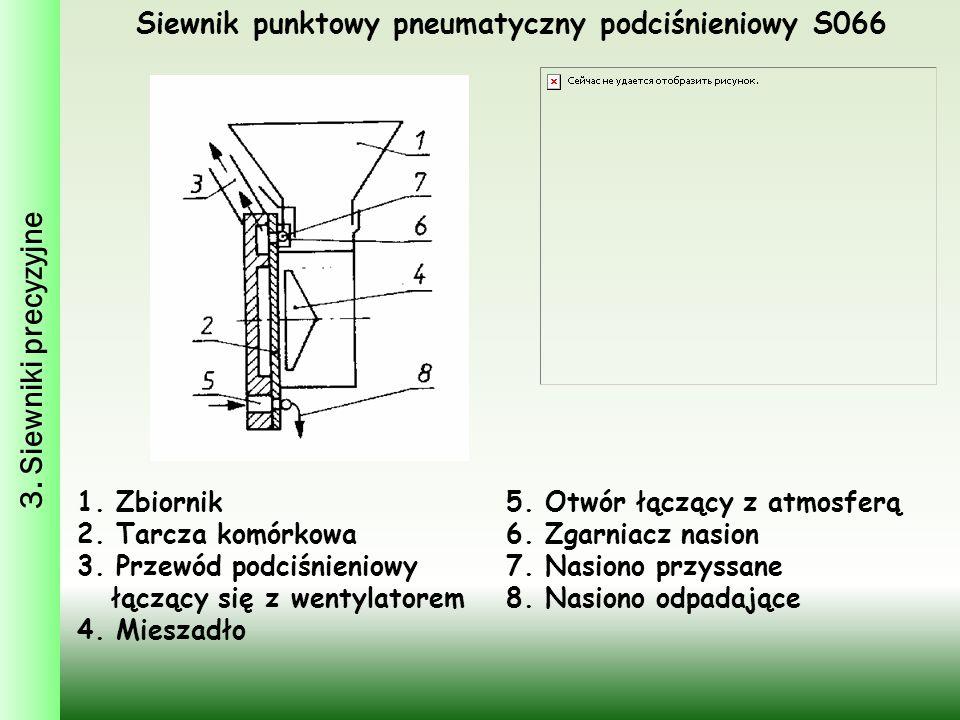 Siewnik punktowy pneumatyczny podciśnieniowy S066