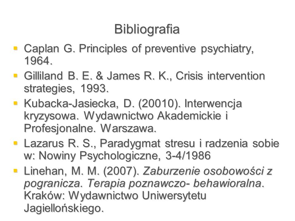 Bibliografia Caplan G. Principles of preventive psychiatry, 1964.