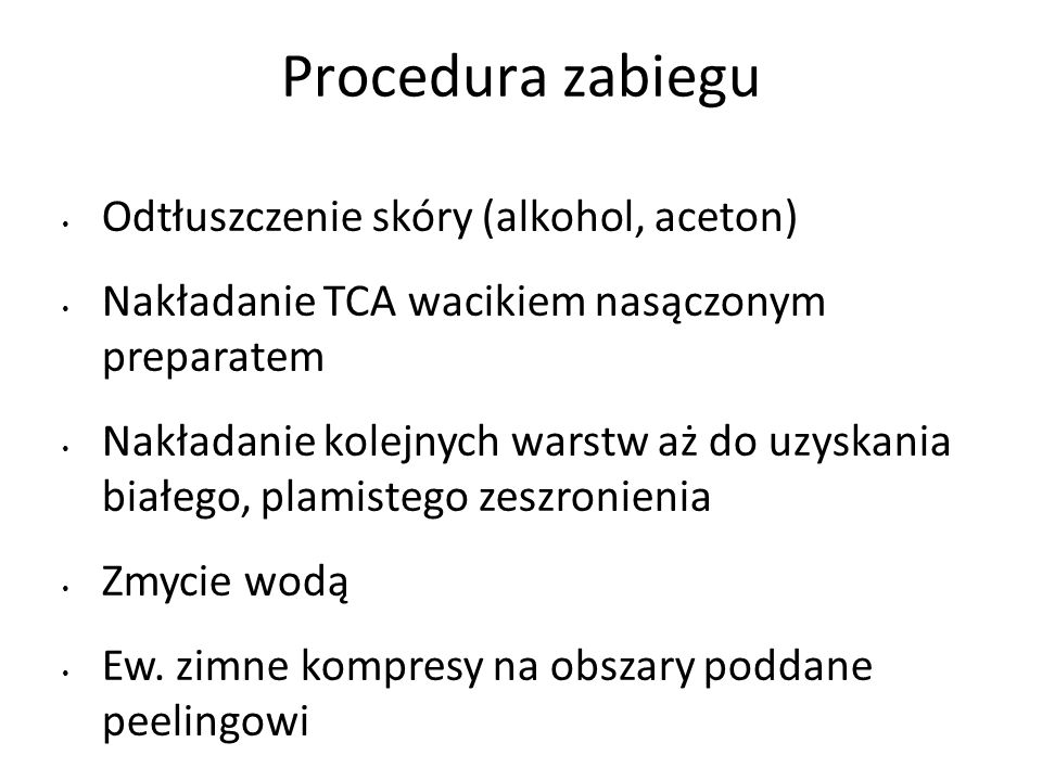 Procedura zabiegu Odtłuszczenie skóry (alkohol, aceton)