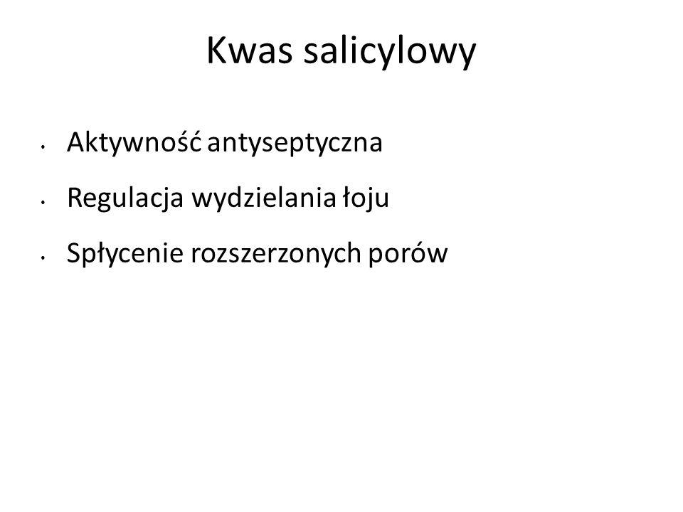 Kwas salicylowy Aktywność antyseptyczna Regulacja wydzielania łoju