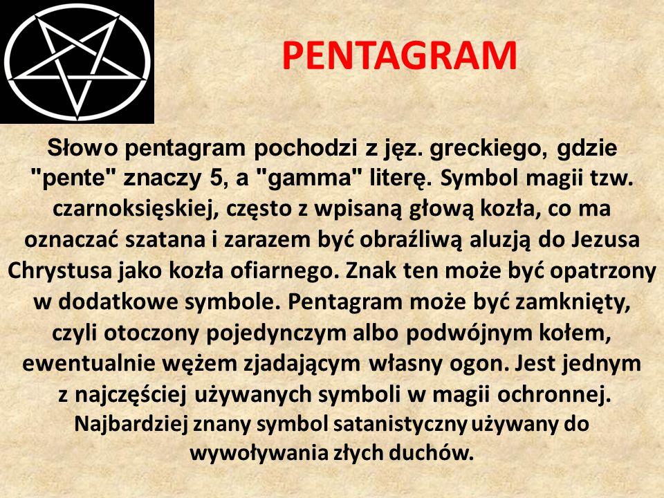 z najczęściej używanych symboli w magii ochronnej.