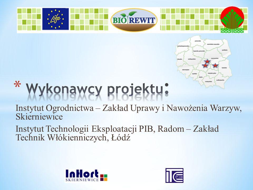 Wykonawcy projektu: Instytut Ogrodnictwa – Zakład Uprawy i Nawożenia Warzyw, Skierniewice.