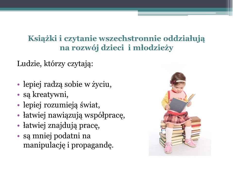 Książki i czytanie wszechstronnie oddziałują na rozwój dzieci i młodzieży